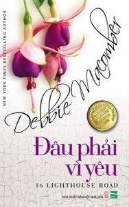Đâu Phải Vì Yêu - Debbie Macomber