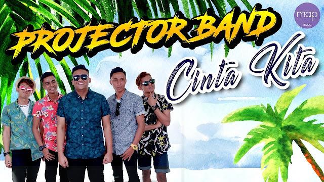 Lirik Lagu Cinta Kita Projector Band