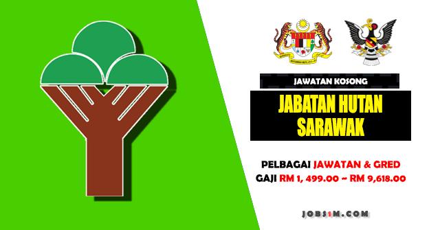 Jawatan Kosong Jabatan Hutan Sarawak - JAWATAN TETAP