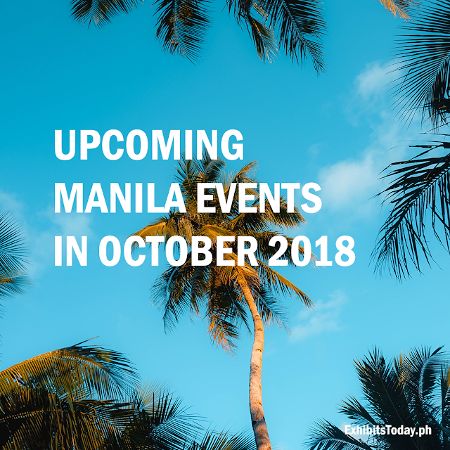 Upcoming Manila Events in October 2018