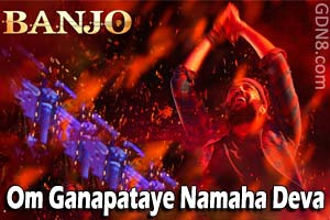 Om Ganapataye Namaha Deva - Banjo - Riteish Deshmukh & Nargis Fakhri