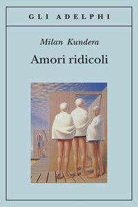 amori-ridicoli-kundera-scratchbook