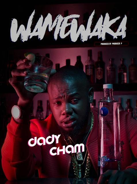 Daddy Cham - Wamewaka