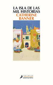 La isla de las mil historias / Catherine Banner