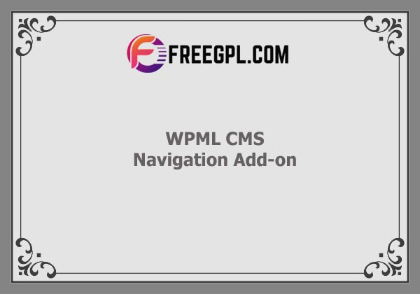 WPML CMS Navigation Add-on Nulled Download Free