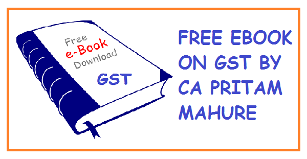 Free e book on gst by ca pritam mahure simple tax india place of supply of goods and services under revised model gst law fandeluxe Gallery