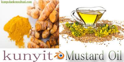 Kombinasi Kunyit dan Mustard Oil