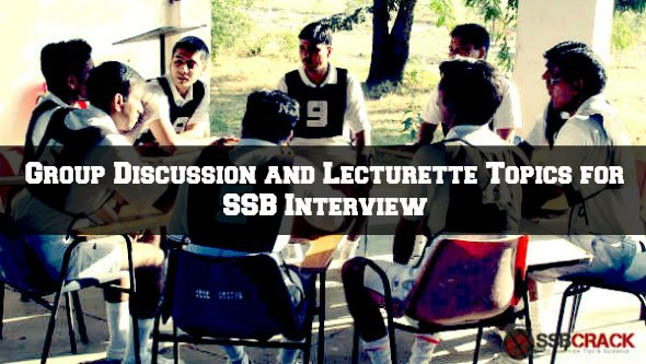 Group Discussion and Lecturette Topics for SSB Interview