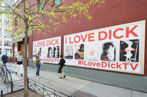 I Love Dick TV tear-away wildposting NYC