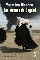 Las sirenas de Bagdad, de Yasmina Khadra.