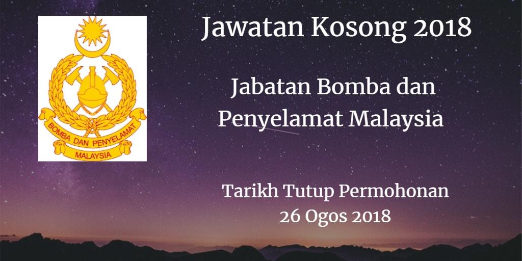 Jawatan Kosong Jabatan Bomba dan Penyelamat Malaysia 26 Ogos 2018