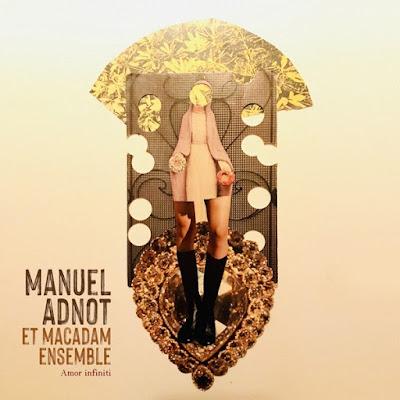 Manuel Adnot exprime avec Amor Infiniti la profondeur de ses sentiments musicaux.