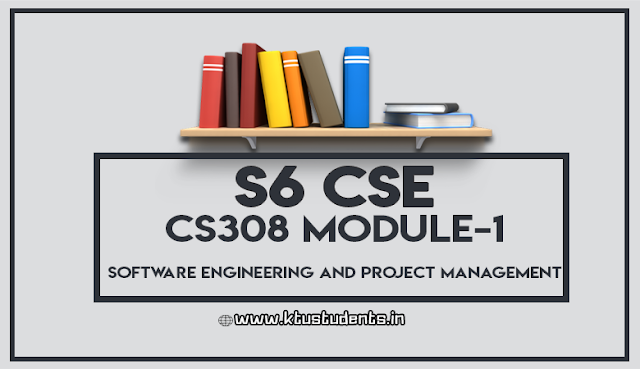 ktu notes for cs308 software engineering and project management m1