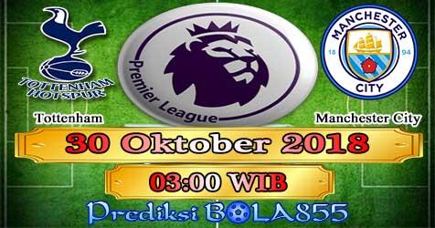 Prediksi Bola855 Tottenham vs Manchester City 30 Oktober 2018