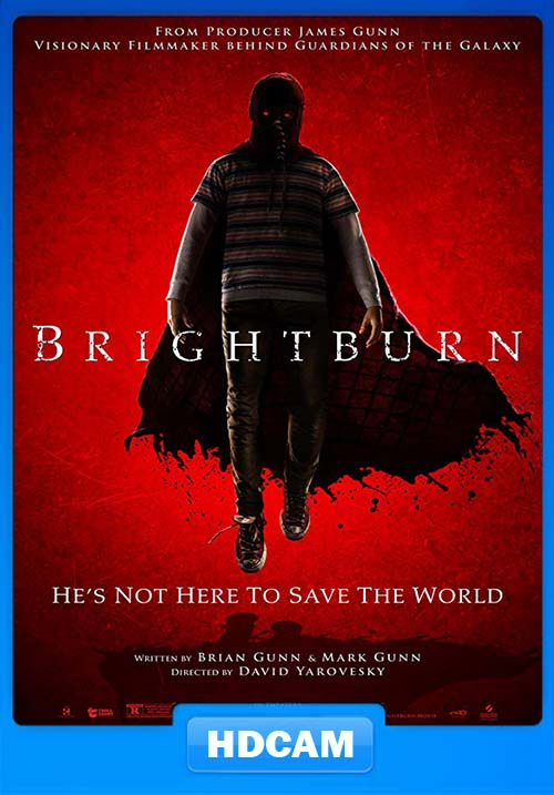 Brightburn 2019 720p HDCAM x264   480p 300MB   100MB HEVC Poster