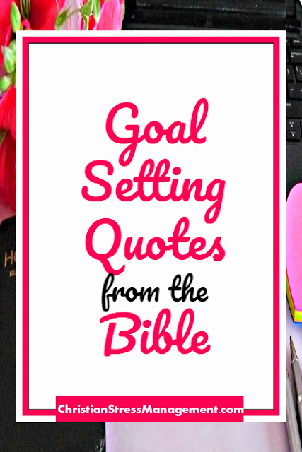 Goal Setting Quotes from the Bible