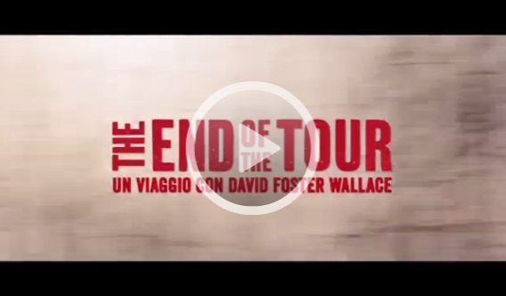 The End of the Tour – film su David Foster Wallace