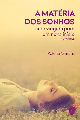 A matéria dos sonhos, de Valéria Martins