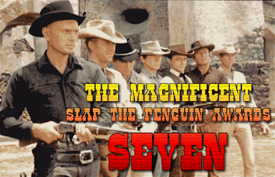 The Seventh Annual Slap The Penguin Awards