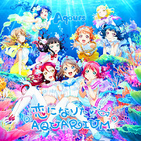 Love Live Sunshine!! Aqours 2nd Koi ni Naritai AQUARIUM