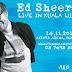 [Upcoming Event] Ed Sheeran Live in Kuala Lumpur 2017