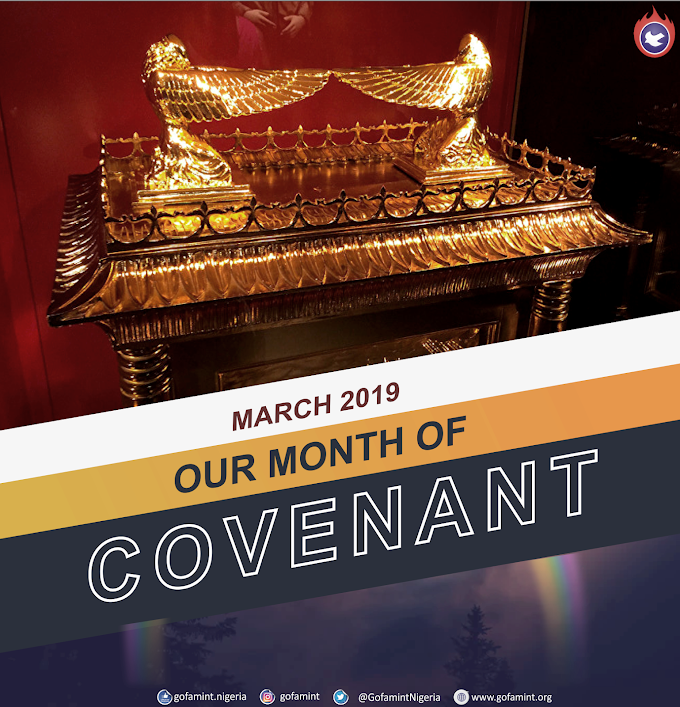 Gofamint Prophetic Declaration For The Month Of March 2019