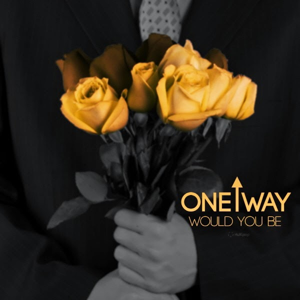 [Single] Oneway – Would You Be