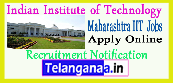 Indian Institute of Technology IIT Bombay Recruitment Notification