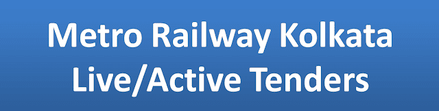 Metro Railway Kolkata Live/Active Tenders