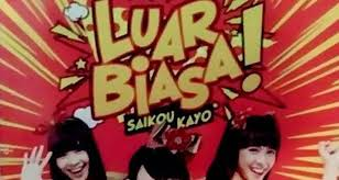 Lirik Lagu JKT48 - Luar Biasa