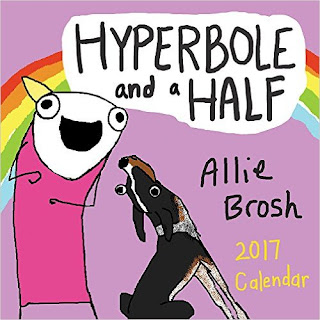 Hyperbole And A Half 2017 Wall Calendar PDF
