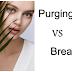 Purging Vs Breakout