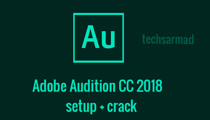 how to install adobe audition cc 2017 crack