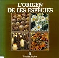 """""""L'origen de les espècies"""" - Diputación de Barcelona. Servei del Medi Ambient 1982"""