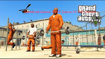 Download Games GTA-5 Games FC Full Version