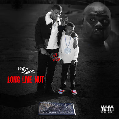 YFN Lucci - Long Live Nut - Album Download, Itunes Cover, Official Cover, Album CD Cover Art, Tracklist