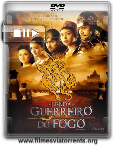 A Lenda do Guerreiro do Fogo Torrent - DVDRip Dublado (2006)