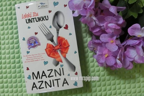 Review Novel : Lelaki Itu Untukku (by Mazni Aznita)