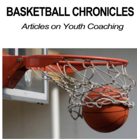 Basketball Chronicles:Article On Youth Coaching