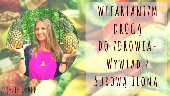 Witarianizm wywiad Surowa Ilona