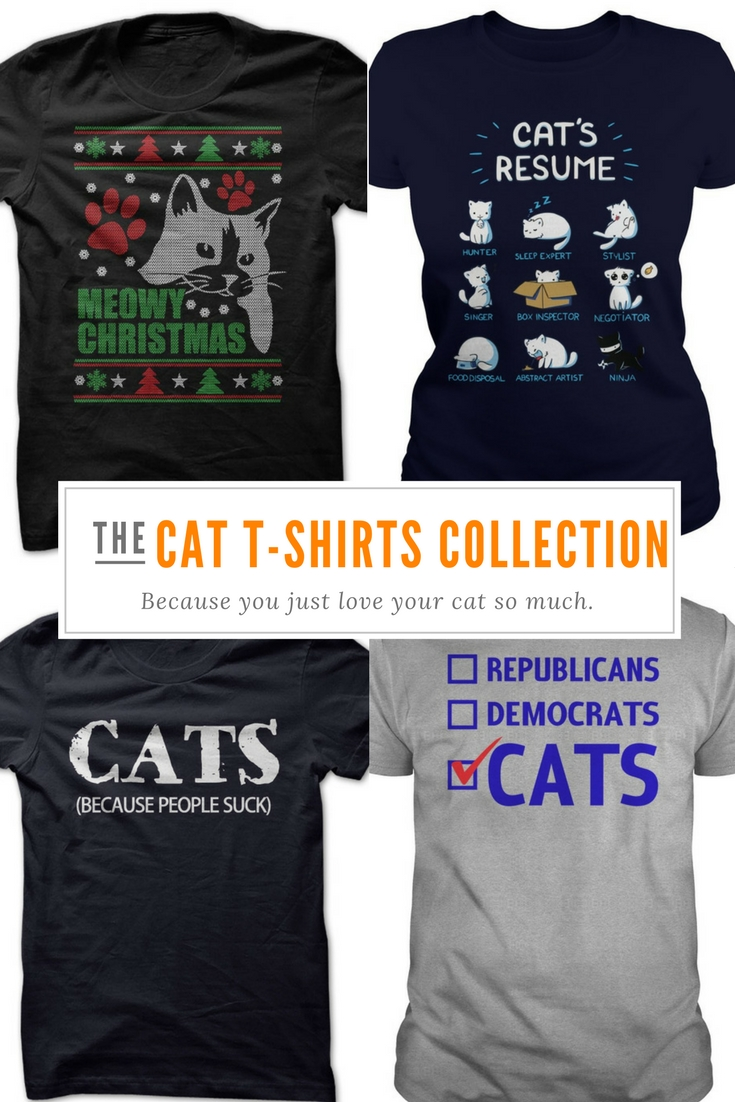 Cat T Shirts let you share your love for your special kitty with the world. They also make the perfect gift for all the animal lovers in your life