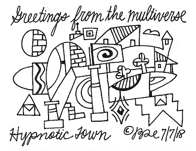 Greetings from the multiverse. Hypnotic Town.