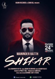 Shikar Lyrics - Maninder Batth Song