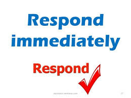 respond immediately to client message or invite
