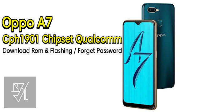 Download Rom Official / Flashing Oppo A7 Cph1901 Qualcomm