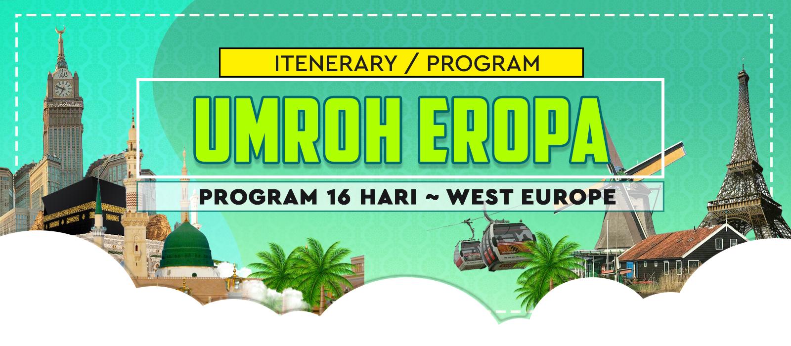 Program Itinerary Paket Umroh Plus Eropa