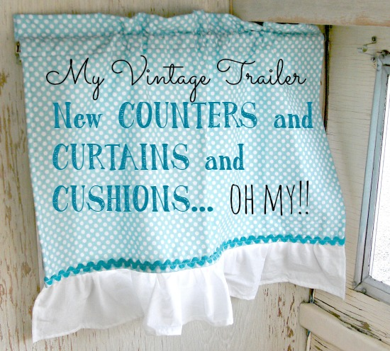 Vintage trailer renovation, new counter tops, curtains, and cushion covers!
