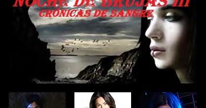 """Estreno Mundial Noche de Brujas III, """"Crónicas de Sangre"""