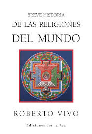 Descarga: Breve historia de las religiones del mundo - Roberto Vivo