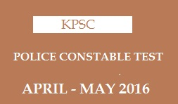 KPSC Police Constable Test April-May 2016